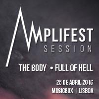 The Body + Full of Hell (Lisboa – Promo)