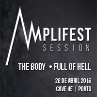 The Body + Full of Hell (Porto – Promo)