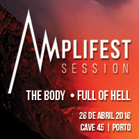 The Body + Full of Hell (Porto – Normal)