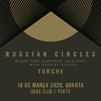 Russian Circles + Torche (Porto)