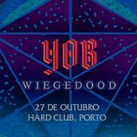 YOB + Wiegedood – Porto
